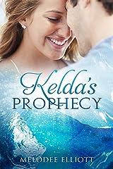 Kelda's Prophecy Kindle Edition