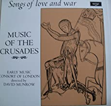 Music of the Crusades: Songs of Love and War / Early Music Consort of London Directed By David Munrow