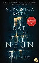 Rat der Neun - Gezeichnet: Roman (Die Rat-der-Neun-Reihe 1) (German Edition)