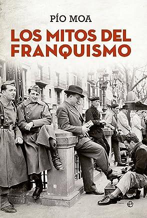 Los Mitos Del Franquismo (Bolsillo)