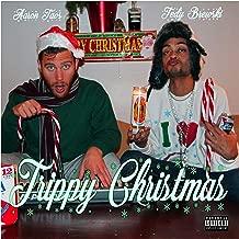 Trippy Christmas [Explicit]