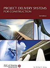 PROJECT DELIVERY SYSTEMS FOR CONSTRUCTION 3rd Edition