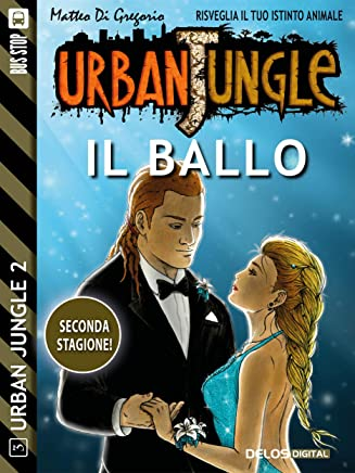 Il ballo (Urban Jungle)
