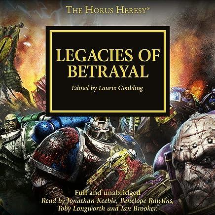 Legacies of Betrayal: The Horus Heresy, Book 31