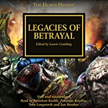 Legacies of Betrayal: The Horus Heresy, Book 31