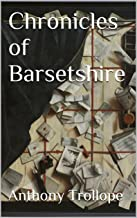 Chronicles of Barsetshire: With Audiobooks