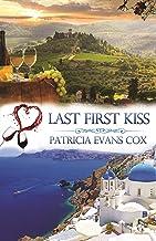 Last First Kiss: A Passport to Love Romance