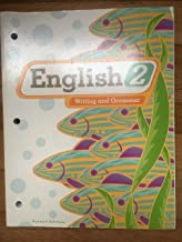 English 2 for Christian Schools: Writing and Grammar