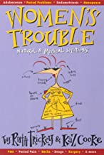 Women's Trouble: Natural & Medical Solutions