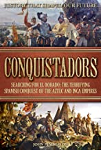 Conquistadors: Searching for El Dorado