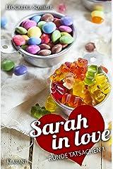 Sarah in love. Runde Tatsachen 1 Kindle Ausgabe