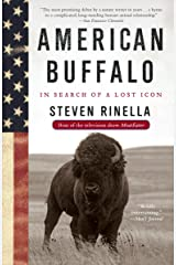 American Buffalo: In Search of a Lost Icon Paperback
