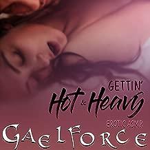 Gettin' hot & Heavy [Explicit]