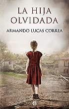 La hija olvidada (Spanish Edition)