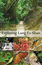 Exploring Lung Fu Shan: A Nature Guide