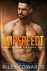 Imperfect (Triple Canopy Book 3) Kindle Edition