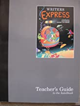 Great Source Writer's Express: Teacher's Guide Grades 4 - 5