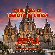 Qualcosa Di Insolito in Chiesa [A Disturbance in the Church]