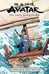 Avatar: The Last Airbender--Katara and the Pirate's Silver Kindle Edition