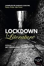 Lockdown Literature: Anthology of Pandemic Literature
