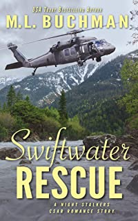 Swiftwater Rescue: a military CSAR romantic suspense story (The Night Stalkers CSAR Book 10)