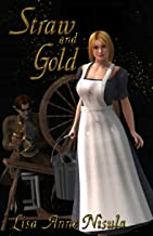 Straw and Gold (English Edition)