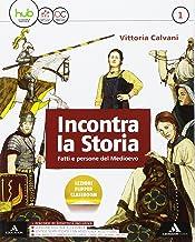 Permalink to Incontra la storia. Per la Scuola media. Con e-book. Con espansione online. Con 2 libri: Atlante-Laboratorio: 1 PDF