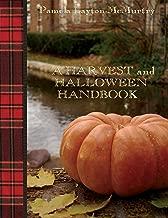 A Harvest and Halloween Handbook (The Artisan Handbook Series)