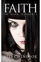 FAITH: A Futuristic Fantasy (Book 3) (THE FALLEN Dark Fantasy Series) Kindle Edition