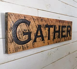 Gather Sign Pecan Stain 40