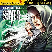 Silver [Dramatized Adaptation]: Silver, Book 1