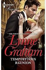TEMPESTUOUS REUNION: A Secret Baby Romance (The Lynne Graham Collection Book 12) Kindle Edition