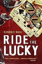 Ride the Lucky
