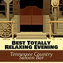 Best Totally Relaxing Evening: Tennessee Country Saloon Bar - Cowboy Entertainment 2017