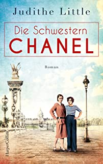 Die Schwestern Chanel (German Edition)