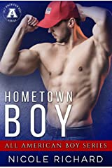 Hometown Boy: The All American Boy Series Kindle Edition