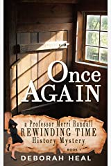 Once Again: An inspirational novel of history, mystery, & romance (The Rewinding Time Series Book 1) Kindle Edition