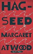 Hag-Seed: William Shakespeare's The Tempest Retold: A Novel (Hogarth Shakespeare)