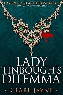 Lady Tinbough's Dilemma (Campbell & MacPherson Historical Mysteries 1)