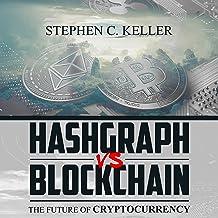 Hashgraph vs. Blockchain: The Future of Cryptocurrency