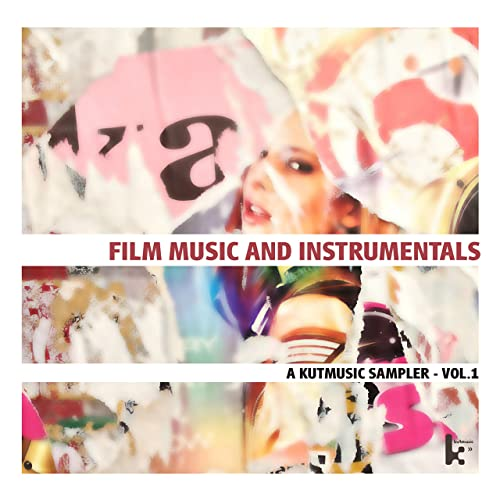 Film Music and Instrumentals: A Kutmusic Sampler, Vol  1 by Various