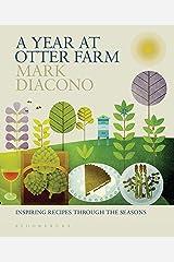 A Year at Otter Farm: Inspiring Recipes Through the Seasons (English Edition) Format Kindle