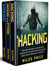 Hacking: 3 Books in 1: The Beginner's Complete Guide to Computer Hacking & The Complete Beginner's Guide to Learning Ethic...