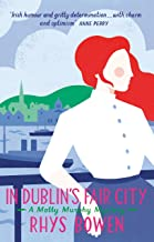 In Dublin's Fair City (Molly Murphy Book 6) (English Edition)