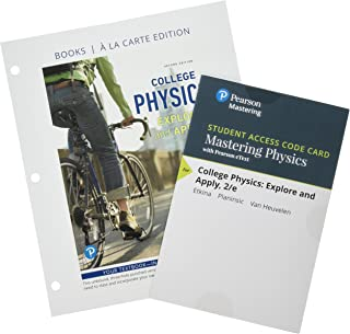 College Physics: Explore and Apply, Books a la Carte Plus Mastering Physics with Pearson eText -- Access Card Package (2nd Edition)