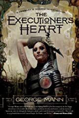The Executioner's Heart: A Newbury & Hobbes Investigation Kindle Edition