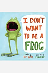 I Don't Want to Be a Frog Kindle Edition