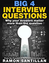 Big 4 Interview Questions: Why the Answer matters more than the Question