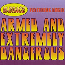 Armed and Extremely Dangerous (feat. Angie) [Instrumental Remix]