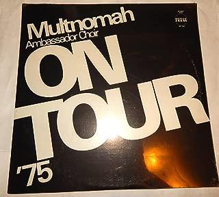 Multnomah Ambassador Choir ~ ON TOUR '75 ~ Frank Eaton Vinyl LP